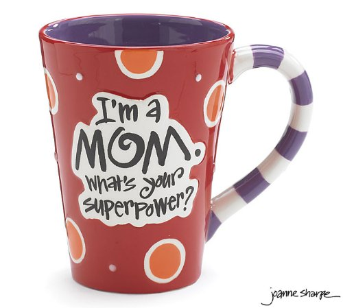 I'm A Mom What's Your SuperPower coffee Mug